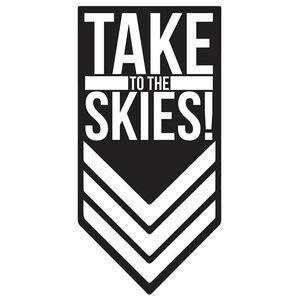 Take To The Skies