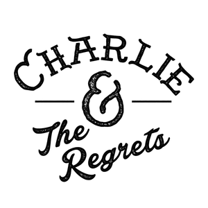 Charlie and The Regrets