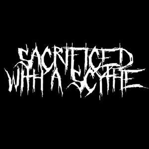 Sacrificed with a scythe
