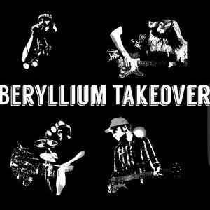 The Beryllium Takeover