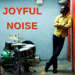 Joyful Noise - Erick Borelva