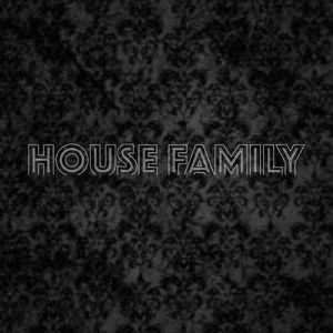 House Family