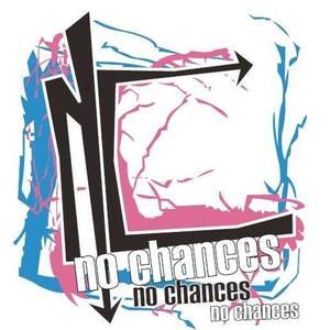 NO CHANCES