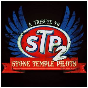 STP2 - A Tribute To Stone Temple Pilots