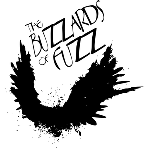 The Buzzards of Fuzz
