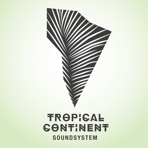 TROPICAL CONTINENT
