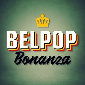 Belpop Bonanza - Met Jan Delvaux & Dj Bobby Ewing
