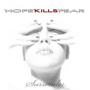 Hope Kills Fear