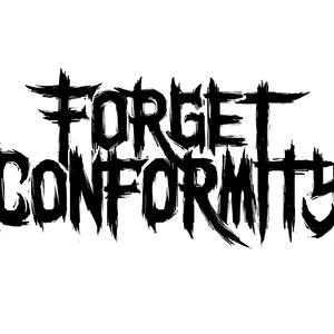 Forget Conformity
