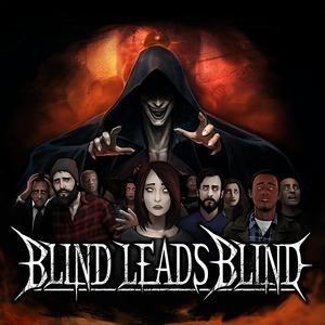Blind Leads Blind