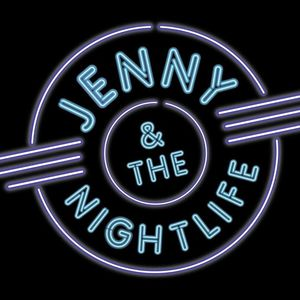 Jenny and the Nightlife