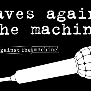 Slaves Against the Machine