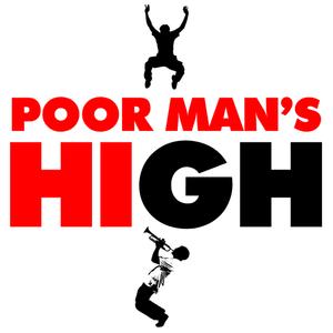 Poor Man's High