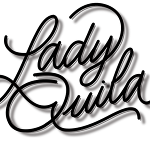 Lady Quila