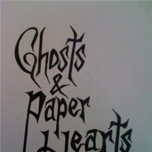 Ghosts and Paper Hearts