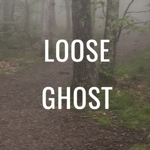 Loose Ghost