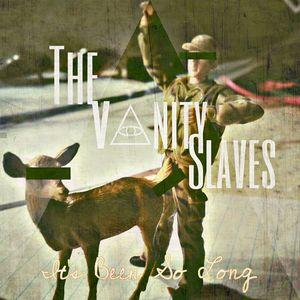 The Vanity Slaves