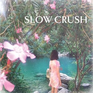Slow Crush