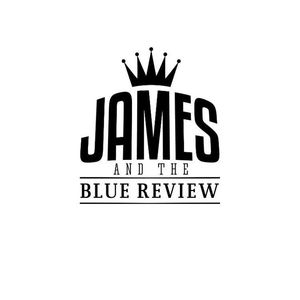 James & the Blue Review