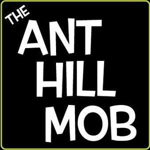 Ant Hill Mob