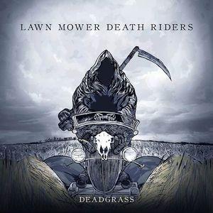 Lawn Mower Death Riders