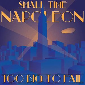 Small Time Napoleon