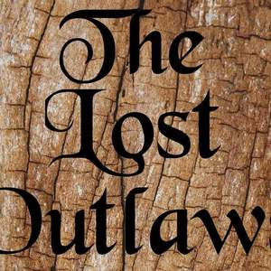 The Lost Outlaws