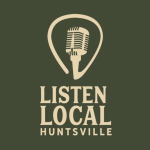 Listen Local Huntsville