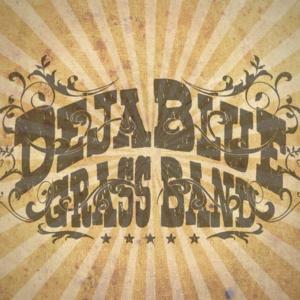 The DejaBlue Grass Band