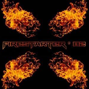 Firestarter '82