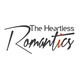 The Heartless Romantics