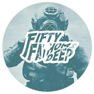Fifty Fathoms Deep