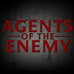 Agents of the Enemy