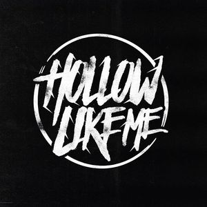 Hollow Like Me