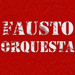 Fausto Orquesta
