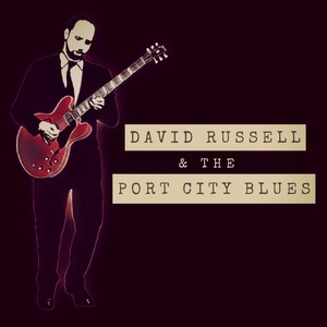 David Russell & The Port City Blues