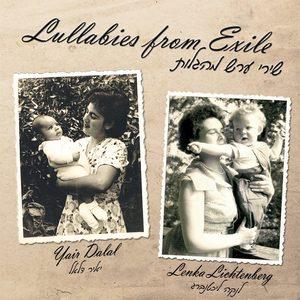 Yair Dalal & Lenka Lichtenberg: Lullabies From Exile