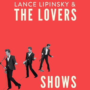 Lance Lipinsky & the Lovers