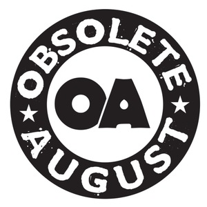 Obsolete August