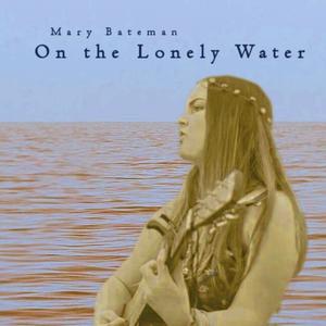 Mary Bateman, Folk Musician
