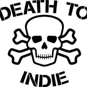 Death to Indie