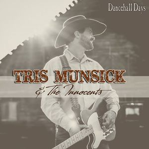 Tris Munsick and the Innocents