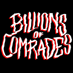 Billions Of Comrades