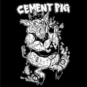 Cement Pig