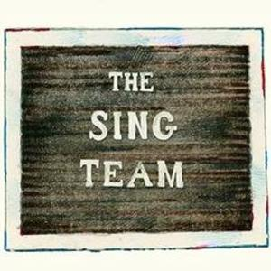 The Sing Team