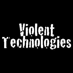 Violent Technologies