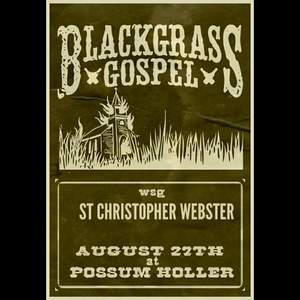 Blackgrass Gospel