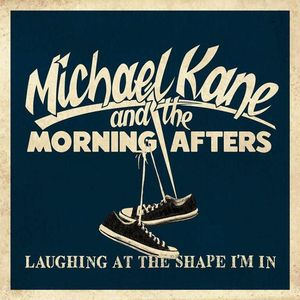 Michael Kane & the Morning Afters