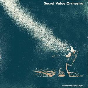SECRET VALUE ORCHESTRA