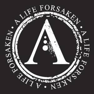 A Life Forsaken